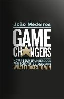 Game Changers: How a Team of ...