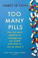 Too Many Pills: How Too Much Medicine...