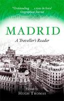 Madrid: A Traveller's Reader