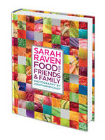 Sarah Raven's Food for Friends and...