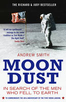 Moondust: In Search of the Men Who...