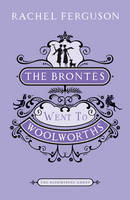 The Brontes Went to