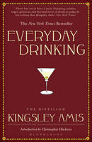Everyday Drinking: The Distilled...