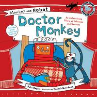 Monkey and Robot: Doctor Monkey: An...