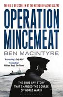 Operation Mincemeat: The True Spy...