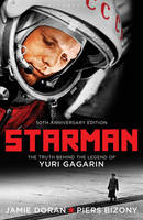 Starman: The Truth Behind the Legend...