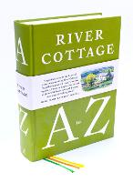 The River Cottage A to Z: Our...