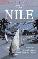 The Nile: Downriver Through Egypt's...