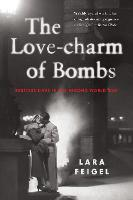 The Love-Charm of Bombs: Restless...