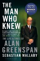 The Man Who Knew: The Life & Times of...