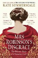 Mrs Robinson's Disgrace: The Private...