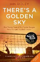 There's a Golden Sky: How Twenty ...