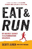 Eat and Run: My Unlikely Journey to...