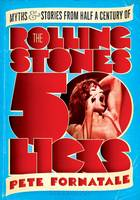 50 Licks: Myths and Stories from Half...