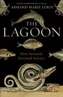 The Lagoon: How Aristotle Invented...