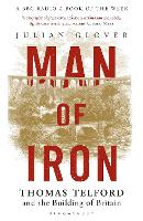 Man of Iron: Thomas Telford and the...