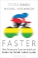 Faster: The Obsession, Science and...
