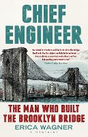 Chief Engineer: The Man Who Built the...