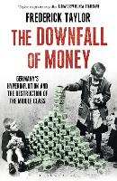 The Downfall of Money: Germany's...