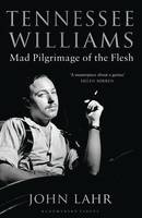 Tennessee Williams: Mad Pilgrimage of...