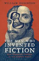 The Man Who Invented Fiction: How...
