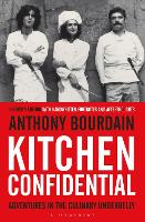 Kitchen Confidential: Adventures in...