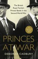 Princes at War: The British Royal...