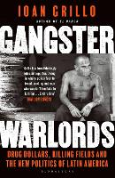Gangster Warlords: Drug Dollars,...