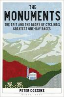 The Monuments: The Grit and the Glory...
