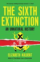 The Sixth Extinction: An Unnatural...