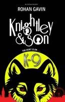 Knightley and Son: K-9