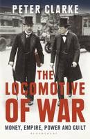 The Locomotive of War: Money, Empire,...