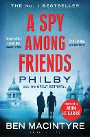 A Spy Among Friends: Philby and the...