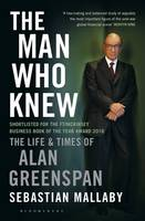 The Man Who Knew: The Life and Times...