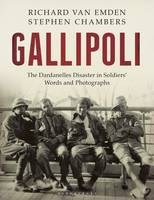 Gallipoli: The Dardanelles Disaster ...