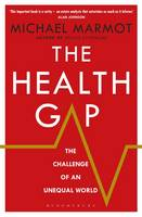 The Health Gap: The Challenge of an...
