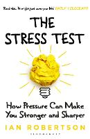 The Stress Test: How Pressure Can ...