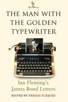 The Man with the Golden Typewriter:...