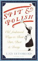 Spit and Polish: Old-Fashioned Ways ...