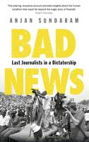Bad News: Last Journalists in a...