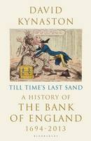 Till Time's Last Sand: A History of...