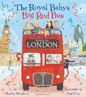 The Royal Baby's Big Red Bus Tour of...
