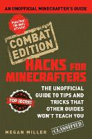 Hacks for Minecrafters: An Unofficial...