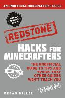Hacks for Minecrafters: Redstone: An...