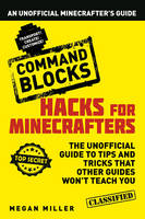 Hacks for Minecrafters: Command...