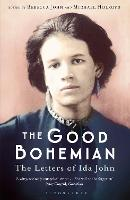 The Good Bohemian: The Letters of Ida...