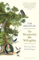 The Wonderful Mr Willughby: The First...