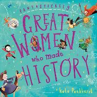 Fantastically Great Women Who Made...
