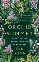 Orchid Summer: In Search of the...