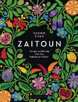 Zaitoun: Recipes and Stories from the...